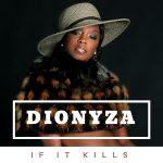 DIONYZA CD COVER if it kills